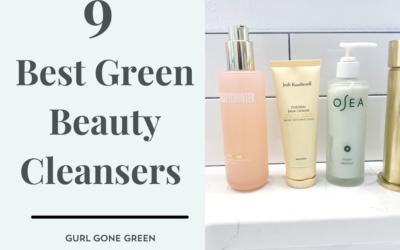 Best Green Beauty Cleansers