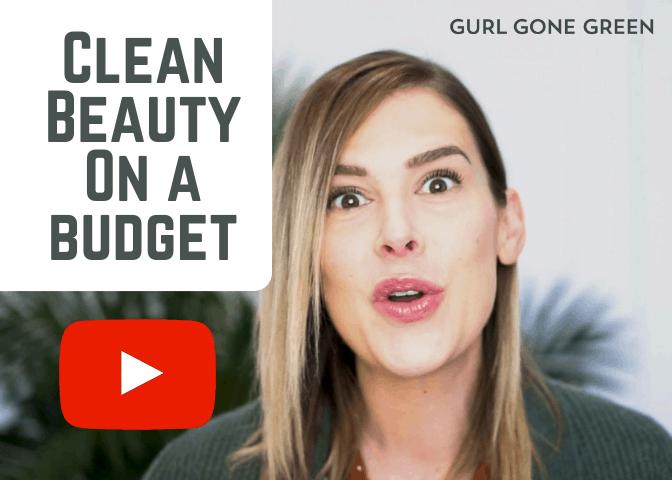 Budget Friendly Clean Beauty
