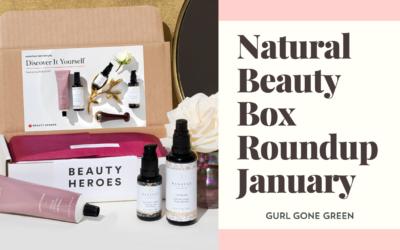 Natural Beauty Box Roundup January