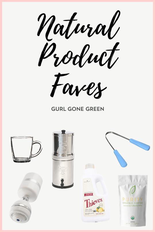 Natural Product faves