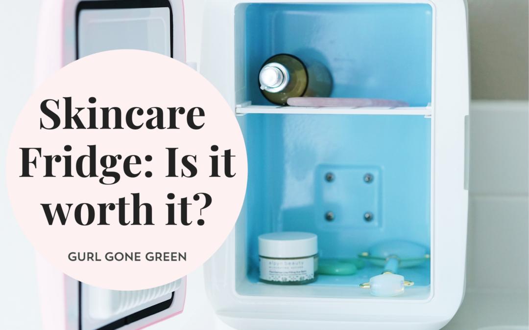 Skincare Fridge: Is It Worth It?