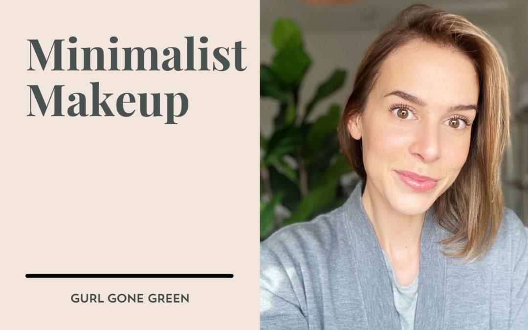 Minimalist Makeup Routine