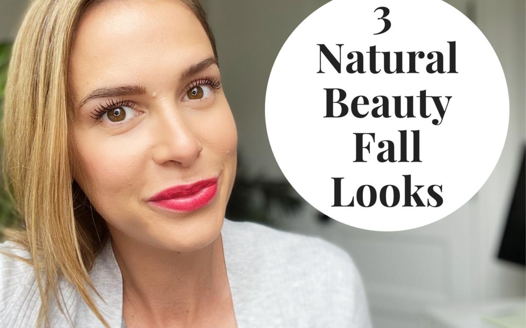 3 Natural Beauty Fall Makeup Looks