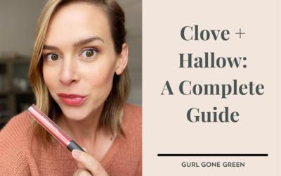 Clove + Hallow – A Comprehensive Guide (2021)
